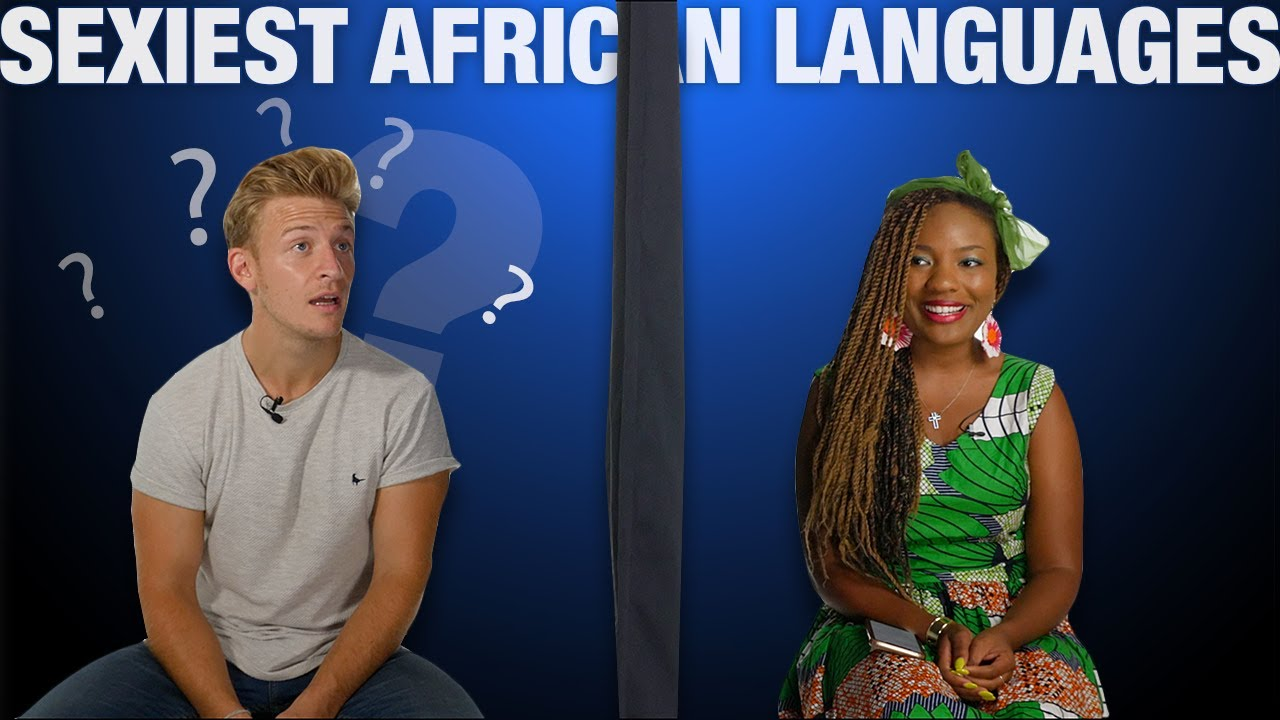 Sexiest African Language/Dialect (Sub-Saharan Edition)