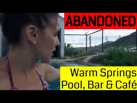 Abandoned Warm Springs Pool, Bar and Cafe in the Middle of Nowhere