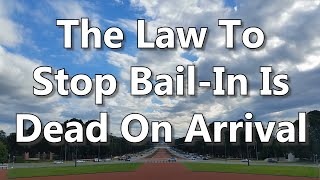 The Law To Stop Bail-In Is Dead On Arrival