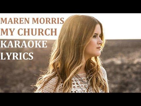 MAREN MORRIS - MY CHURCH KARAOKE COVER LYRICS