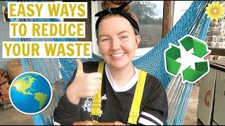 EASY WAYS TO REDUCE WASTE | ZERO WASTE FOR BEGINNERS | MEGHAN HUGHES
