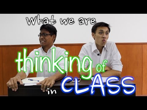 What We Are Thinking Of In Class