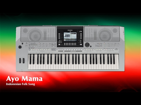 Ayo Mama : Yamaha PSR S910 (Asean Folk Song Feature 2)