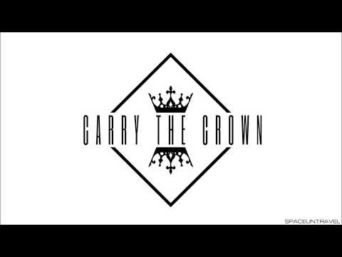 Carry The Crown -  Fire