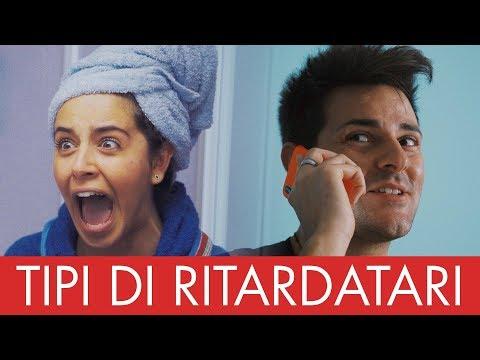 TIPI DI RITARDATARI - Parodia - iPantellas