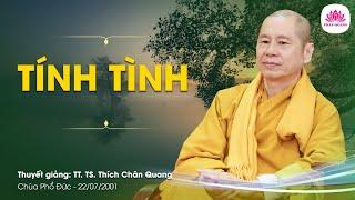 02. Tính tình - TT. Thích Chân Quang