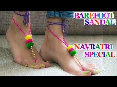 Barefoot sandal -Barefoot sandal tutorial | navratri/Garba special-foot jewellery/pom pom jewellery