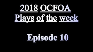2018 Plays of the Week Episode 10 Redux