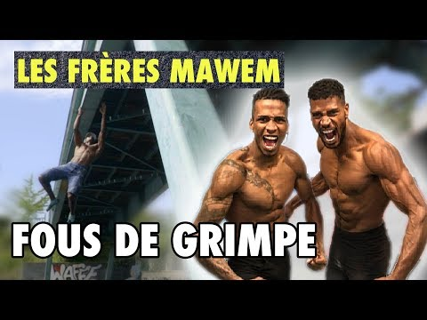 ESCALADE : L'incroyable ascension des frères MAWEM !