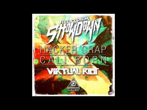 Helicopter Showdown & Virtual Riot - Cali Born FREE DOWNLOAD