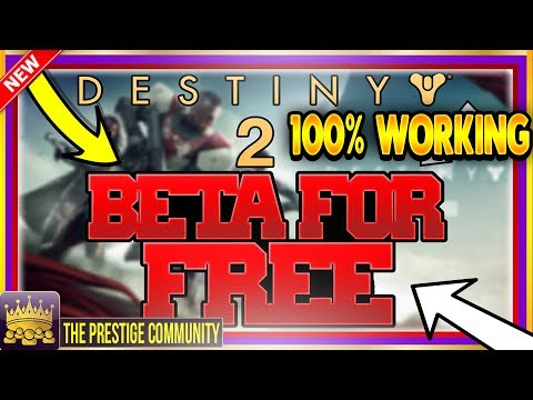 HOW TO GET DESTINY 2 BETA For FREE Right Now! *NO CODES* ''FREE'' DESTINY 2 BETA GLITCH XB1/PS4 - 동영상