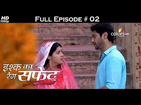 Ishq Ka Rang Safed - 11th August 2015 - इश्क का रंग सफ़ेद - Full Episode (HD) thumbnail