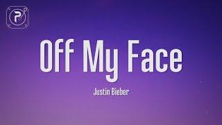 Download Justin Bieber - Off My Face (Lyrics)
