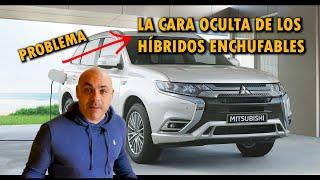 El PROBLEMA OCULTO del Mitsubishi Outlander PHEV y la DUDA RAZONABLE sobre los HÍBRIDOS ENCHUFABLES