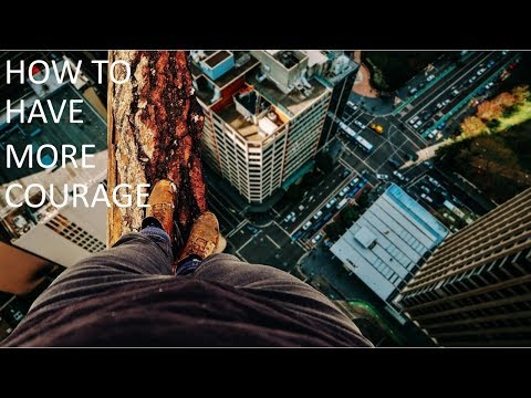 How to Be Courageous, More Courage At Work