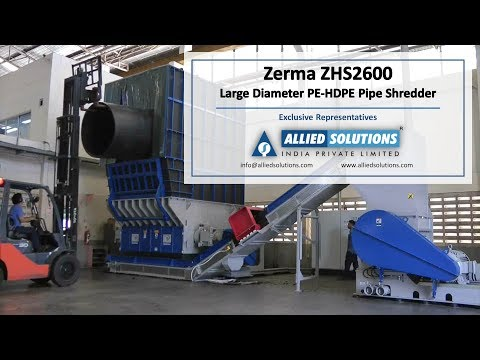 Zerma ZHS2600 - Large Diameter PE HDPE Pipe Shredder | Allied Solutions India