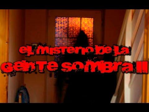 GENTE SOMBRA: Videos aterradores