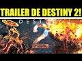 TRÀILER de DESTINY 2! NUEVAS SUBCLASES! (IMÁGENES DEL TRÀILER FINALMENTE RECHAZADAS)