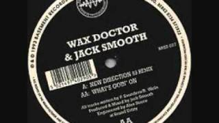 Wax Doctor - New Direction (Jack Smooth 93