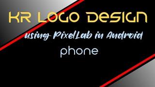 KR logo design PixelLab