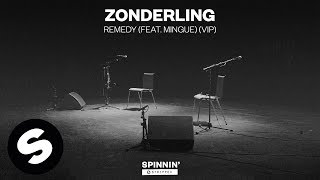 Zonderling - Remedy (feat. Mingue) [VIP] (Official Audio)