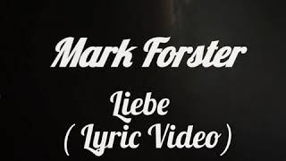 Mark Forster- Liebe ( Lyric Video)