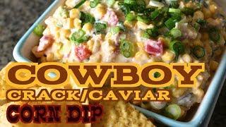 ✦ Cowboy Caviar/crack Corn Dip ✦ 카우보이 옥수수 딥 カウボーイキャビアコーンディップ Noshing With Paris Noshingwithparis
