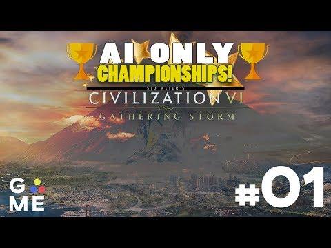 AI ONLY Championship - ALL CIVS | Civilization 6: Gathering Storm | Episode #1