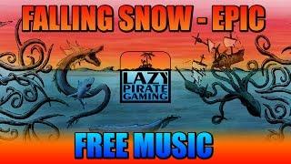 Free Music | Falling Snow
