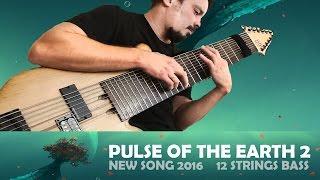 Скачать Василий Чернов Pulse Of The Earth 2 New Single 2016 12 Strings Bass