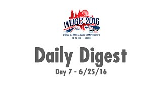 Tom Styles with Team USA - Daily Digest #7 #WUGC2016