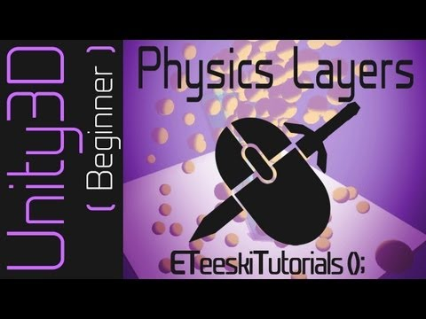 Physics Layers [UnityQuickTips]