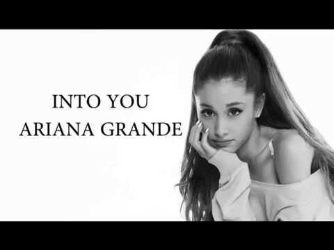 Ariana Grande - Into You (lyrics)