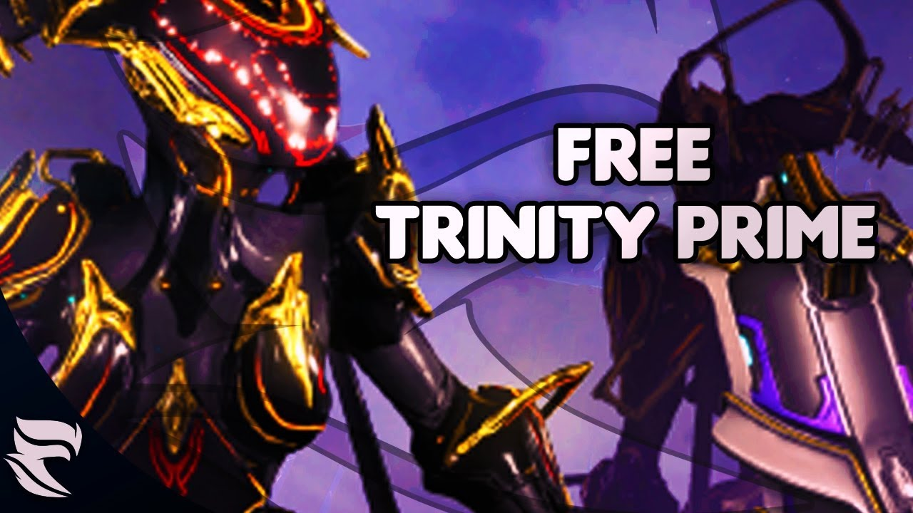 Warframe: Get a free Trinity prime with Twitch prime - YouTube