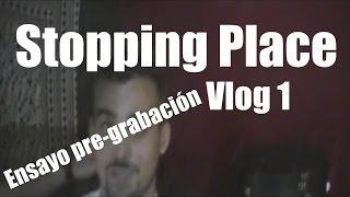 DEMASIADAS TONTERÍAS EN UN ENSAYO | Stopping Vlog #1