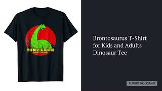 BRONTOSAURUS T-SHIRT FOR KIDS AND ADULTS Launch Video