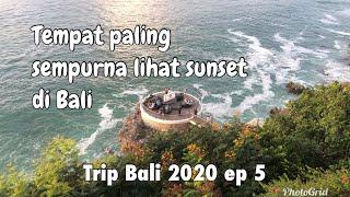 TEMPAT PALING SEMPURNA LIHAT SUNSET DI BALI REVIEW TEMPAT KEREN DI BALI TRIP BALI 2020 EP 5