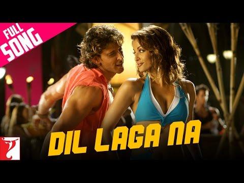Dil Laga Na - Full Song   Dhoom:2   Hrithik Roshan   Aishwarya Rai