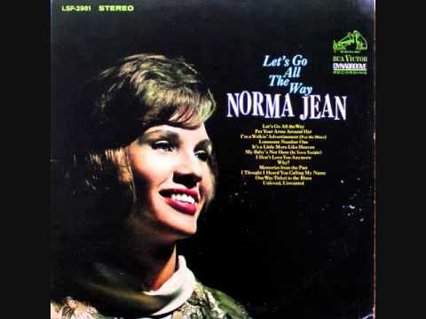 Norma Jean ~ Let's Go All The Way
