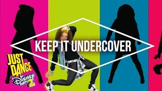 Just Dance Disney Party 2 – K.C. Undercover – Keep It Undercover - Official [US]