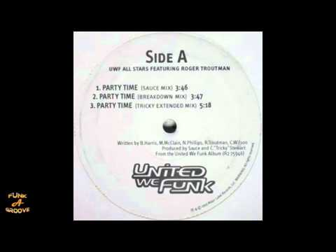 The Uwf All Stars Feat. Roger Troutman - Party Time [1999]