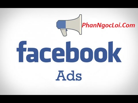 Facebook Marketing | Facebook  Ads P1  Giới thiệu về Quảng cáo Facebook | Facebook Marketing