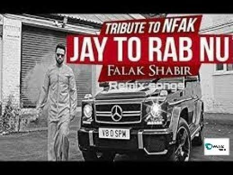 Jay tu rab Nu Remix songs 2018/falak_shabir
