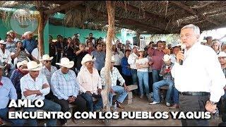 Amlo: Encuentro con los pueblos Yaquis #Sonora