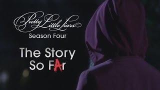 Pretty Little Liars - Season 4 Recap - The Story So Far