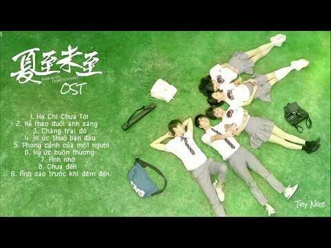 [OST] - Hạ Chí Chưa Tới [ Rush To The Dead Summer Ost ] ☆
