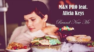Brand New Me M&N PRO feat. Alicia Keys (Kizomba) (TRADUÇÃO) HD (Lyrics Video).
