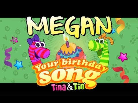 Tina&Tin Happy Birthday MEGAN (Personalized Songs For Kids) #PersonalizedSongs