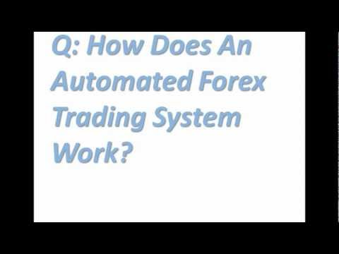 How Does An Automated Forex Trading System Work?