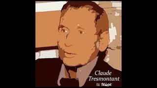 5 - Cinquième conférence sur Claude Tresmontant - La question du mal